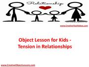 Object Lesson for Kids - Tension in Relationships