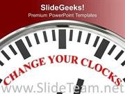 WHITE CLOCK WITH WORD CHANGE YOUR CLOCKS POWERPOINT TEMPLATE