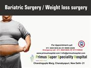 Best Bariatic Surgery hospital in delhi -Hospital for Bariatic Surgery