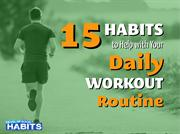 15 Best Daily Workout Habits