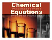 Chemical_Equations_solutions goes with notes packet