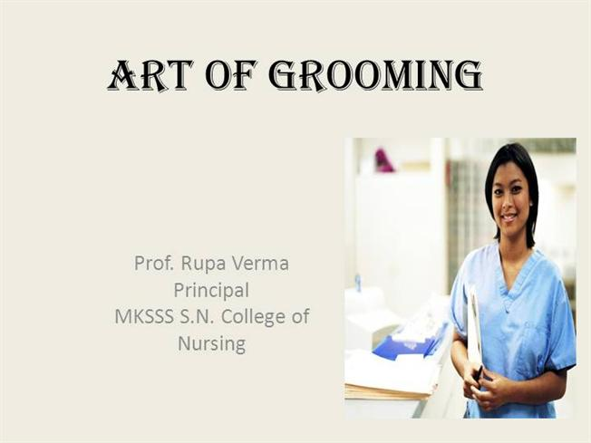 Art of Groomong for Nursing Professionals |authorSTREAM