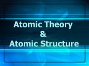 Atomic Theory  and atomic structure1