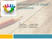 SIGNIFICANCE OF GROUP DISCUSSIONS