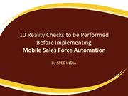 10 Reality Checks to be Performed Before Implementing Mobile SFA