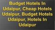 Budget Hotels In Udaipur, Cheap Hotels Udaipur