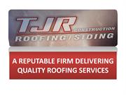 TJR Construction- A Reputable Firm Delivering Quality Roofing Services