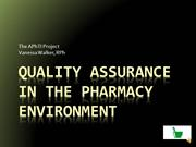 Quality Assurance In the Pharmacy Environment