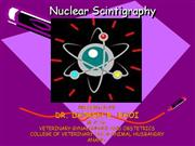 Nuclear Scintigraphy-By; Dr. Dhiren B. B