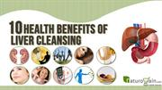 Top Health Benefits of Liver Cleansing and Ways to Cleanse Liver