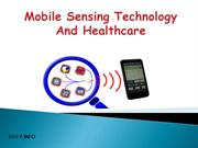 Mobile Sensing Technology and Healthcare