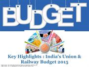 Key Highlights from India's Railway and Finance Budget 2015
