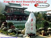 Xian the most beautiful place of China