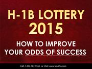 What Is H1B Visa Lottery And How Will It Work In April 2015?