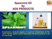 Spearmint Oil , Essential Spearmint Oil