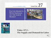 #27.3 -- The Supply and Demand for Labor (5.58)