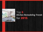 Top 5 Trends in St Charles Kitchen Remodeling for 2015