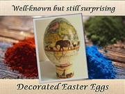 Well-known and still surprising decorated Easter eggs