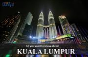 All you want to know about Kuala Lumpur