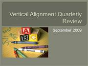 Vertical Alignment Quarterly Review