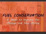 Fuel Conservation: 6 Steps to Improve Gas Mileage and Save Money