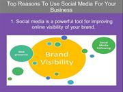 Top Reasons To Use Social Media For Your Business