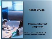 Week 5 Renal Drugs chapter 25