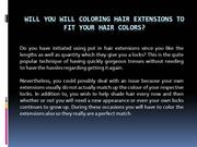 Will You will Coloring Hair Extensions To fit your hair Colors