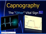 Capnography - The OTHER Vital Sign