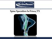 Spine Specialists In Frisco, TX