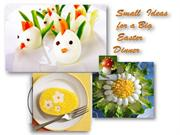 Small Ideas for a Big Easter Dinner !