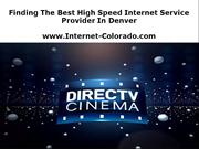 Finding The Best High Speed Internet Service Provider In Denver