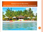 Maldives Top Places and Travel Destinations
