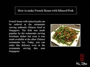 How to make French Beans with Minced Pork_10-feb