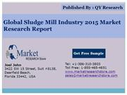 Global Sludge Mill Industry 2015 Market Outlook Production Trend