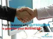 Top reasons why outsourcing is good for your business