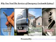 Why You Need The Services of Emergency Locksmith Sydney?