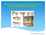 Are You In Search For The Ideal Church Furniture Suppliers In Town?