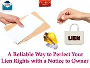 A Reliable Way to Perfect Your Lien Rights with a Notice to Owner
