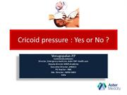 Cricoid pressure : Yes or No