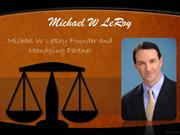 Michael W LeRoy and the Trial lawyers Division