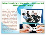 John Church Just Marketing - Continental Management Group
