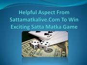 Helpful Aspect From Sattamatkalive.Com To Win Exciting Satta Matka Gam