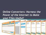 Online Converters Harness the Power of the Internet to Make your Files