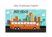 why to choose trabol?