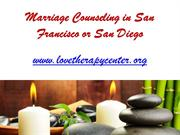Marriage Counseling in San Francisco or San Diego - www