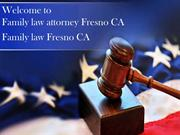 Family law fresno ca_divorce attorney_lawyer