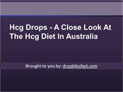 Hcg Drops - A Close Look At The Hcg Diet In Australia