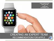 MAKING AN EXPERT TEAM - OUR RECOMMENDATION TO APPLE INC.