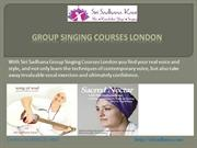 Group Singing Courses London